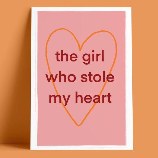 Открытка «The girl who stole my heart»